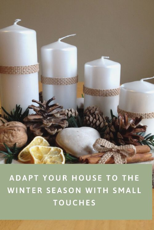 Adapt Your House to the Winter Season With Small Touches