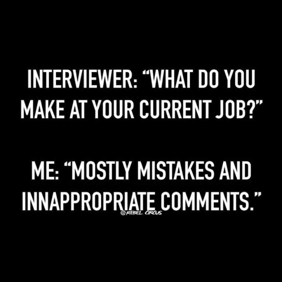 The Average Imgurian At An Interview Sarcastic Quotes Funny Quotes Work Humor