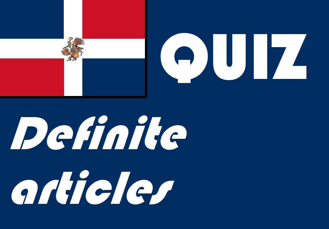 Spanish Definite Articles El La Los Las Quiz Or Worksheet