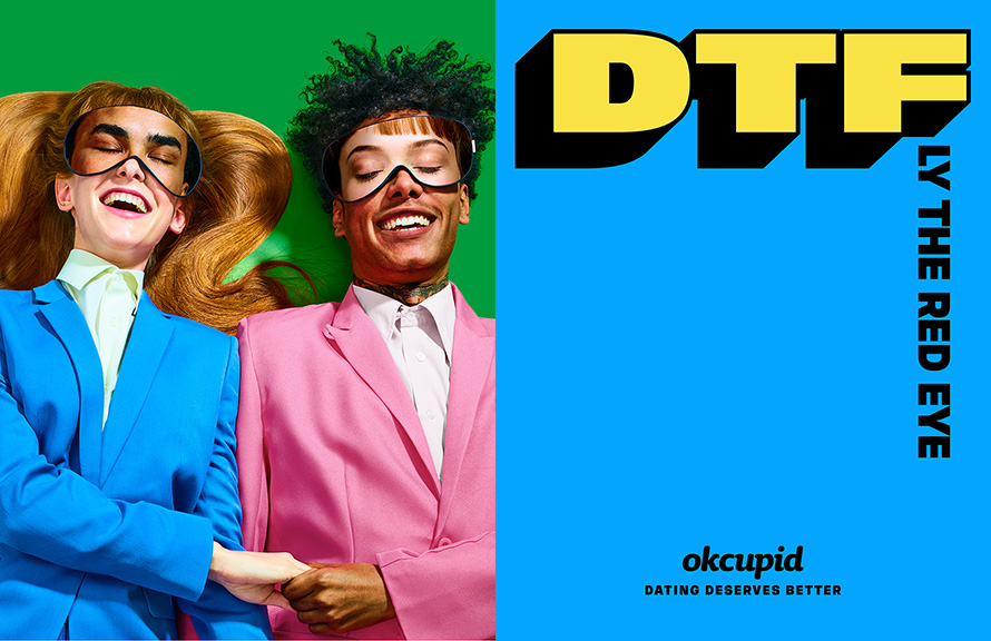 OkCupid Redefines 'DTF' in Striking Ads That Are Like