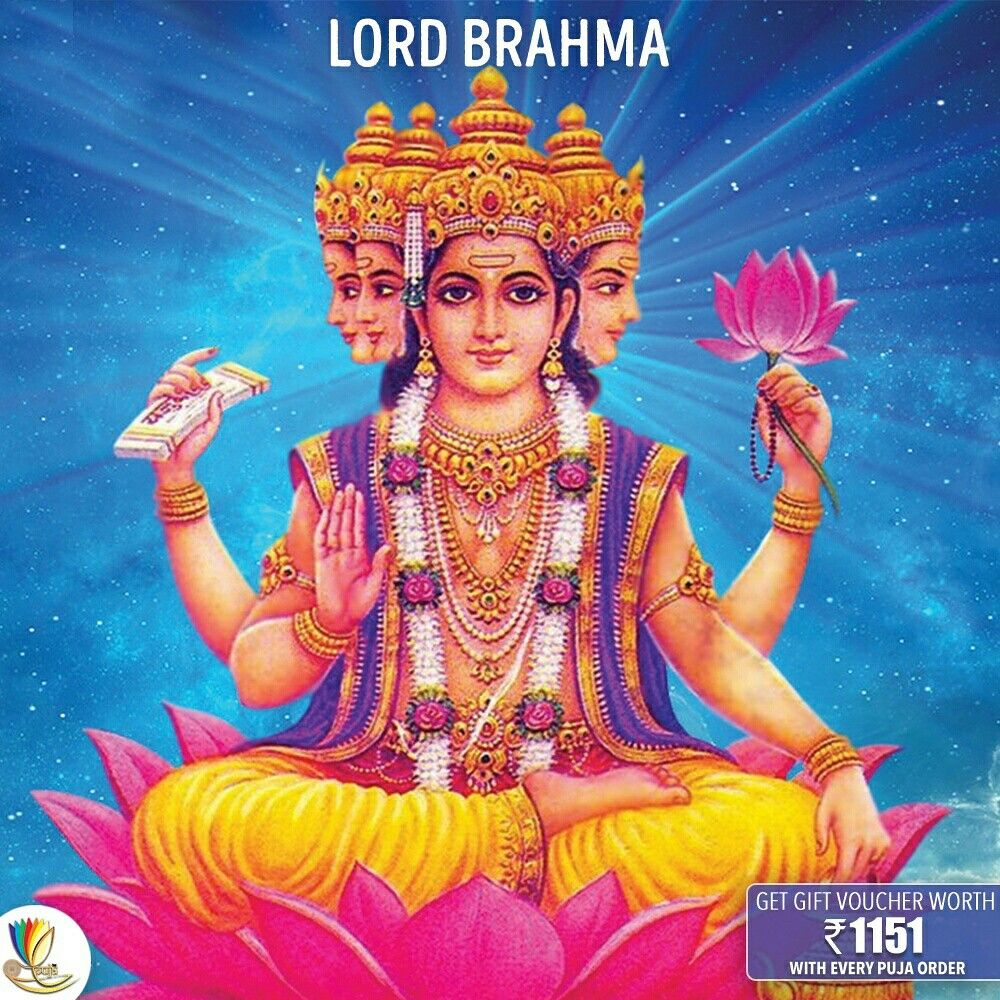 #Brahma Is The Creator Of The Universe And Of All Beings
