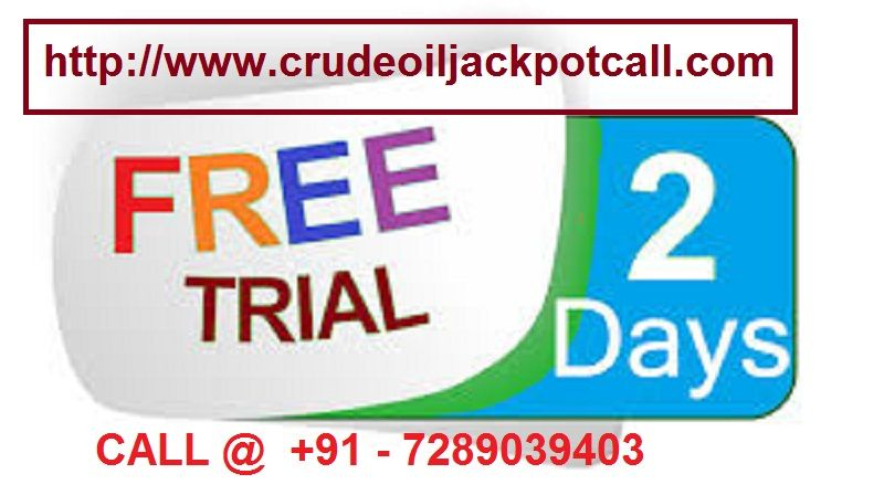 Pin By Crude Oil Jackpot Call On Intraday Tips Free Trial Free