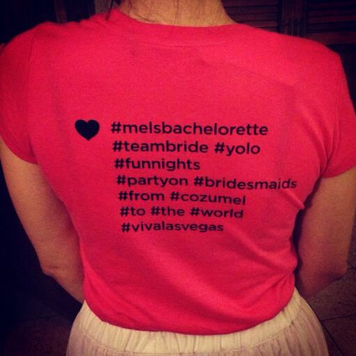 Tshirt Bachelorette Party Hashtags