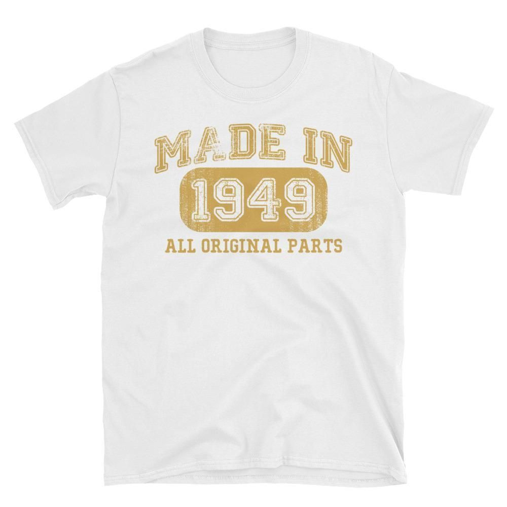 Made In 1949 All Original Parts T Shirt Gift Ideas For 69 Year Old Women Men