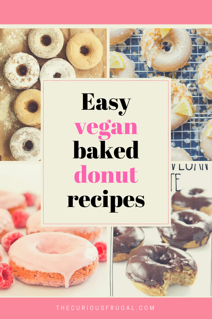 The Best Vegan Donuts 16 Donuts You Need In Your Life The Curious Frugal Vegan Donuts Vegan Donut Recipe Beef Recipes Kid Friendly