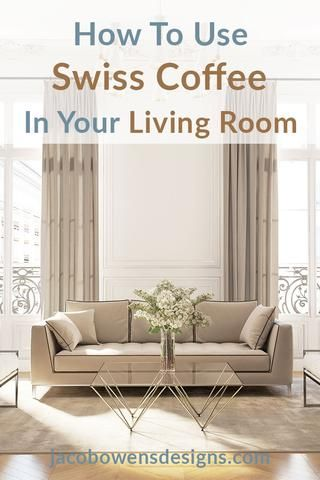How To Use Benjamin Moore Swiss Coffee In Your Living Room