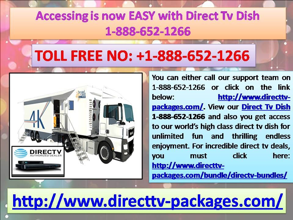 Accessing is now EASY with Direct Tv Dish 18886521266