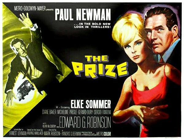 The Prize 1963 ○ Directed by Mark Robson • Produced by Pandro S. Berman • Screenplay by Ernest Lehman • Based on The Prizeby Irving Wallace • Starring Paul Newman • Edward G. Robinson • Elke Sommer