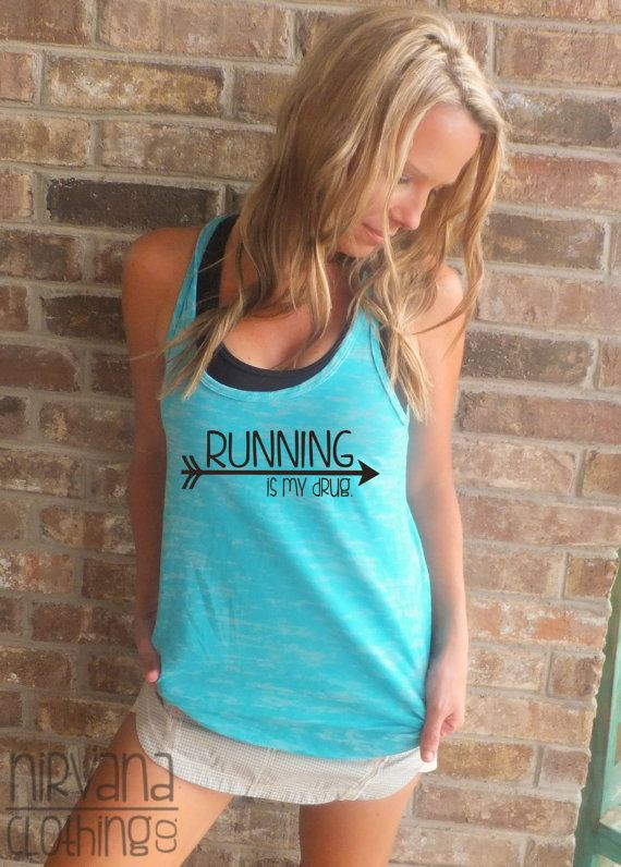 Running is my Drug  A Line Racerback Burnout by NirvanaClothingCo, $26.00
