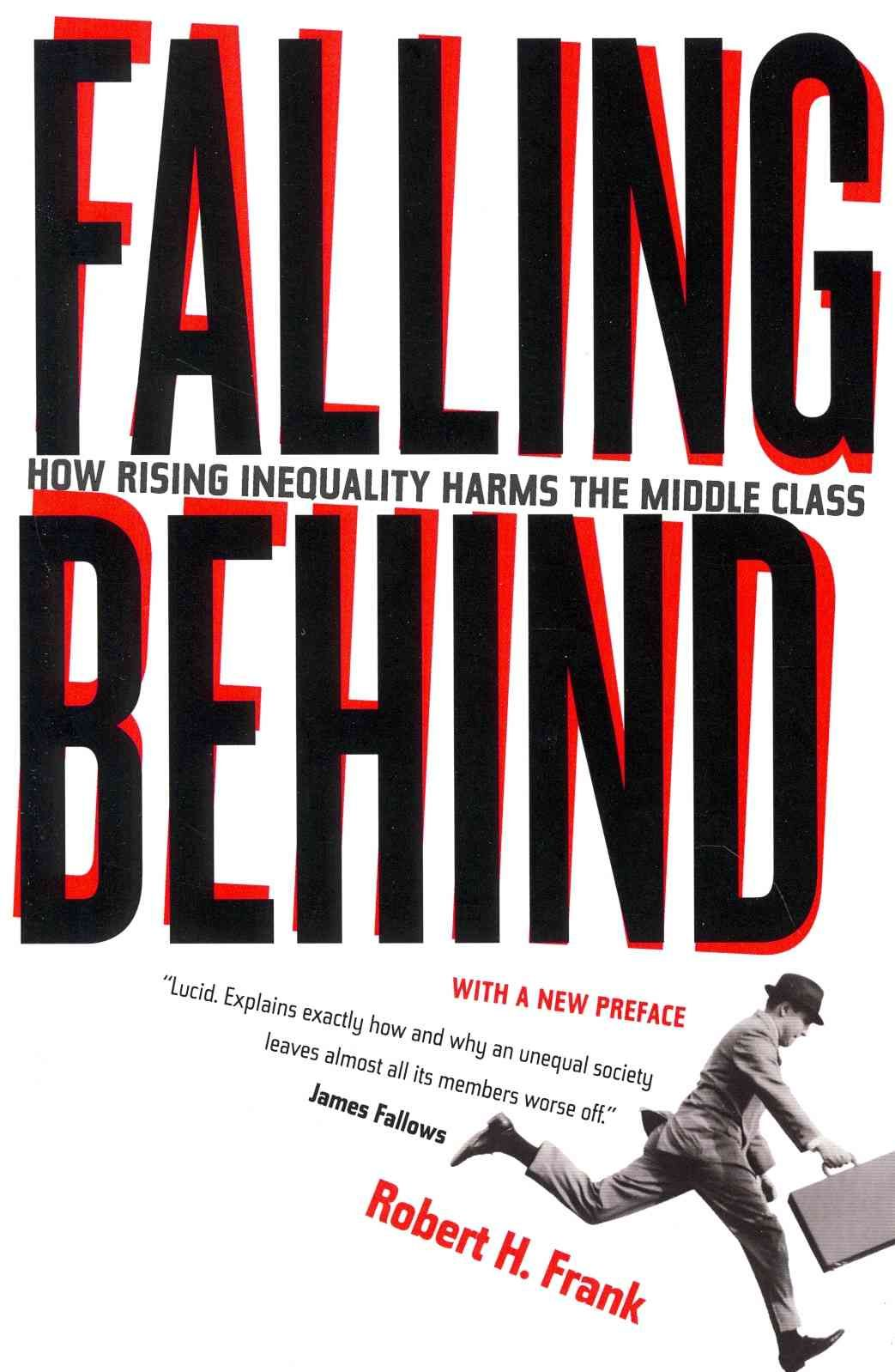 Falling Behind: How Rising Inequality Harms the Middle Class ...