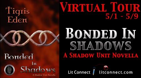 Adria's Romance Reviews: Lit Connect Blog Tour: Bonded in Shadows by Tigris...