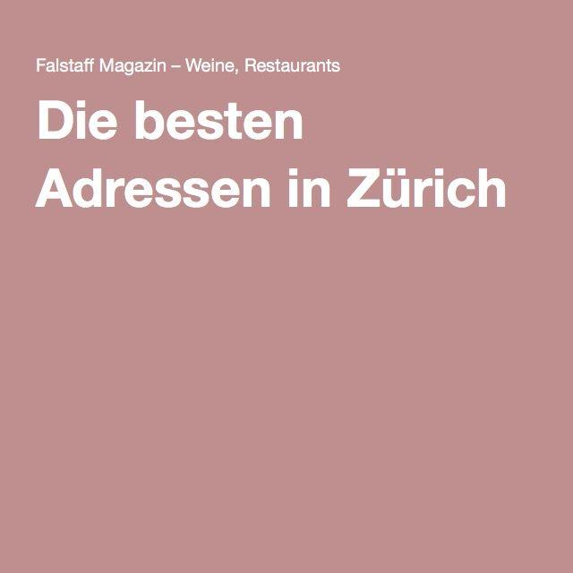 Die besten Adressen in Zürich