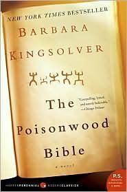The Poisonwood Bible by Barbara Kingsolver, great read - family drama...