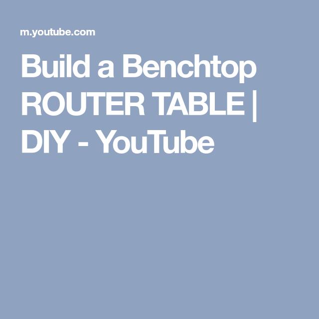 Build a benchtop router table diy youtube router pinterest utforsk disse og flere ider build a benchtop router table diy youtube greentooth Gallery