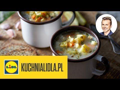 Klasyczna Zupa Ogórkowa Karol Okrasa Kuchnia Lidla