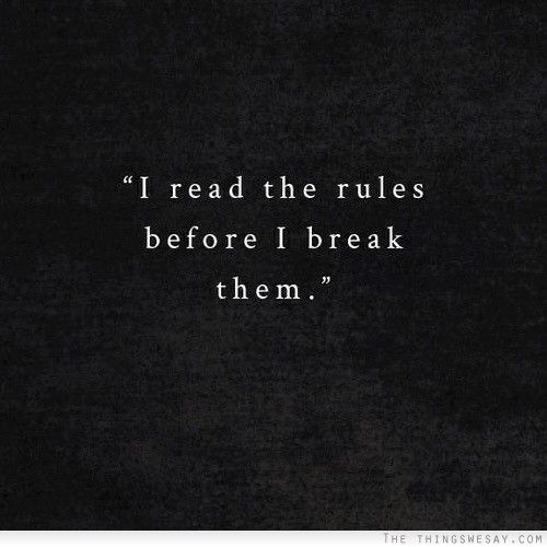 Yep To Make Sure I Dont Get Caught I Can Relate Rules Quotes