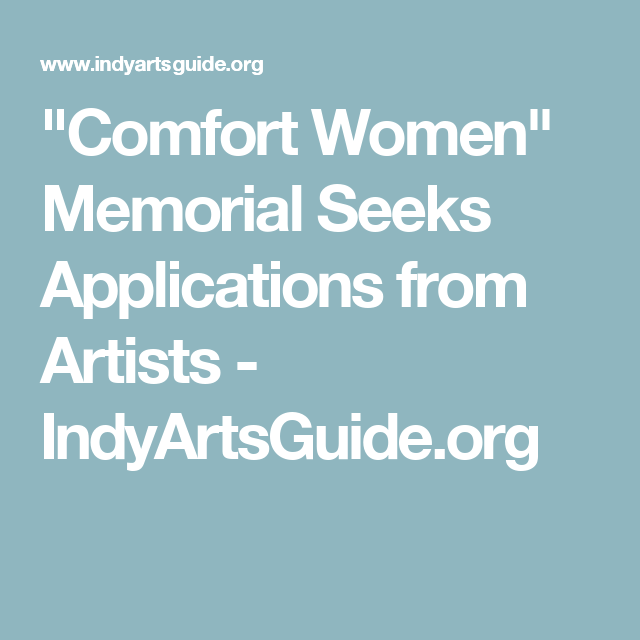 """Comfort Women"" Memorial Seeks Applications from Artists - IndyArtsGuide.org"