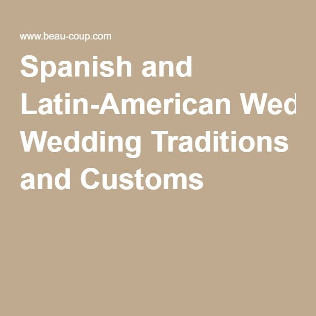 latin american wedding traditions