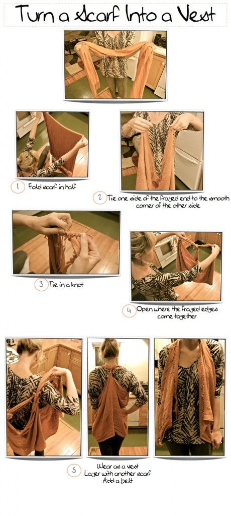 How To Turn Your Scarf Into a Vest (In 5 Very Easy & Brainless Steps)