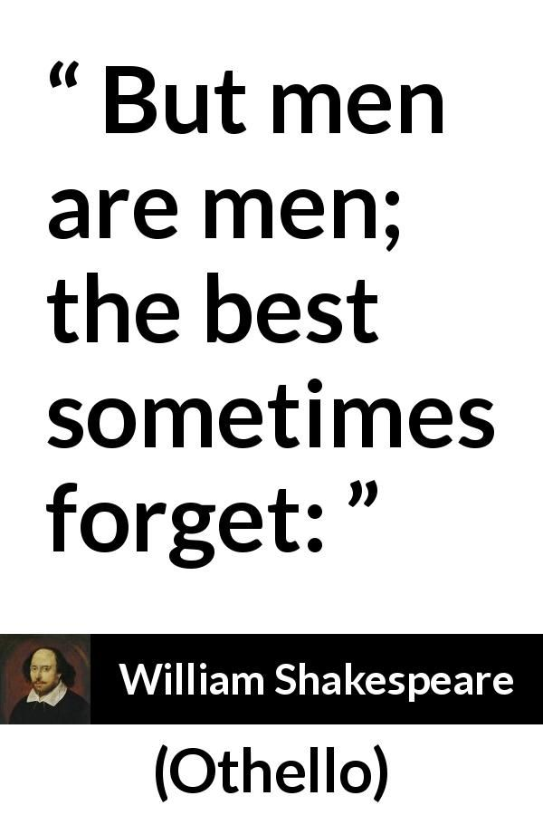 "William Shakespeare about men (""Othello"", 1623"