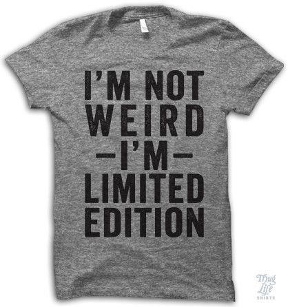 Im Not Weird Im Limited Edition Dark Heather Gray L Short Sleeve T-Shirt
