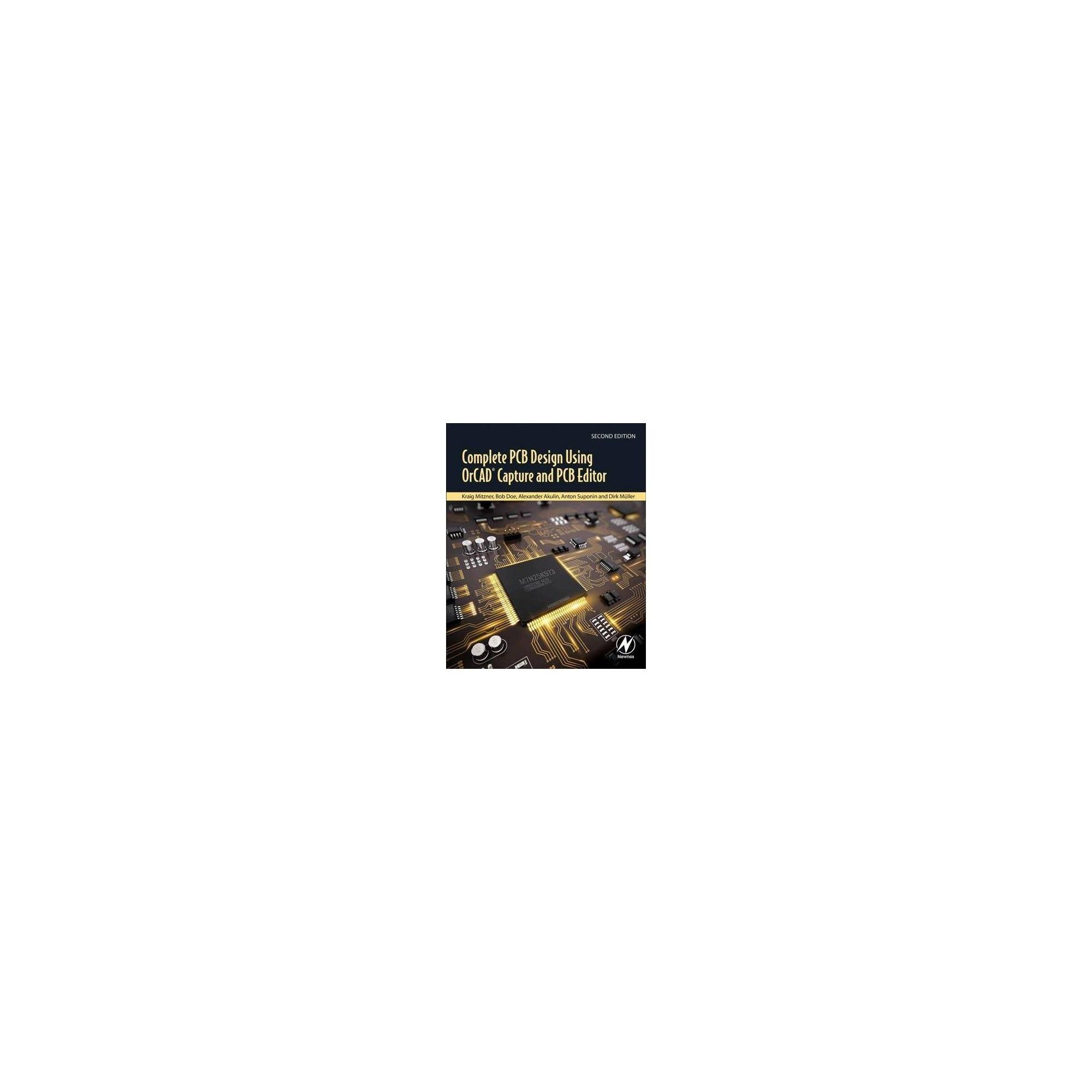 Complete Pcb Design Using Orcad Capture And Pcb Editor 2 By Kraig Mitzner Paperback Pcb Design Schematic Design Paperbacks