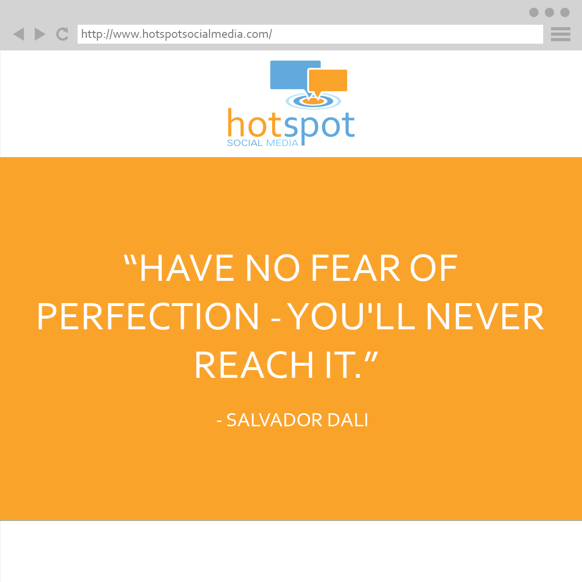 Quote:  Salvador Dalí  #HotSpotSocMed  #quote