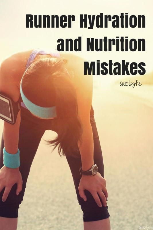 Runner Hydration and Nutrition Mistakes to avoid! Have your best running and training season ever by avoiding these errors. Suzlyfe.com @suzlyfe