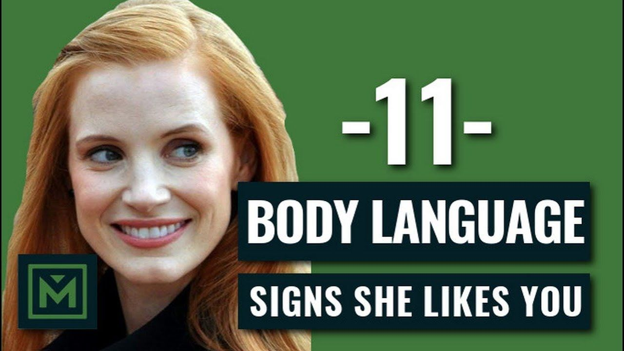How to know if she likes you body language