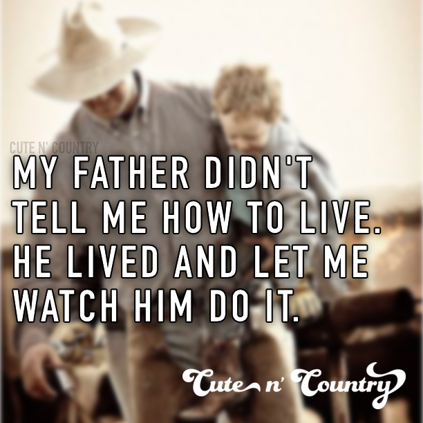 Father Daughter Sayings And Quotes: Make Sure To Follow Cute N' Country At Http://www