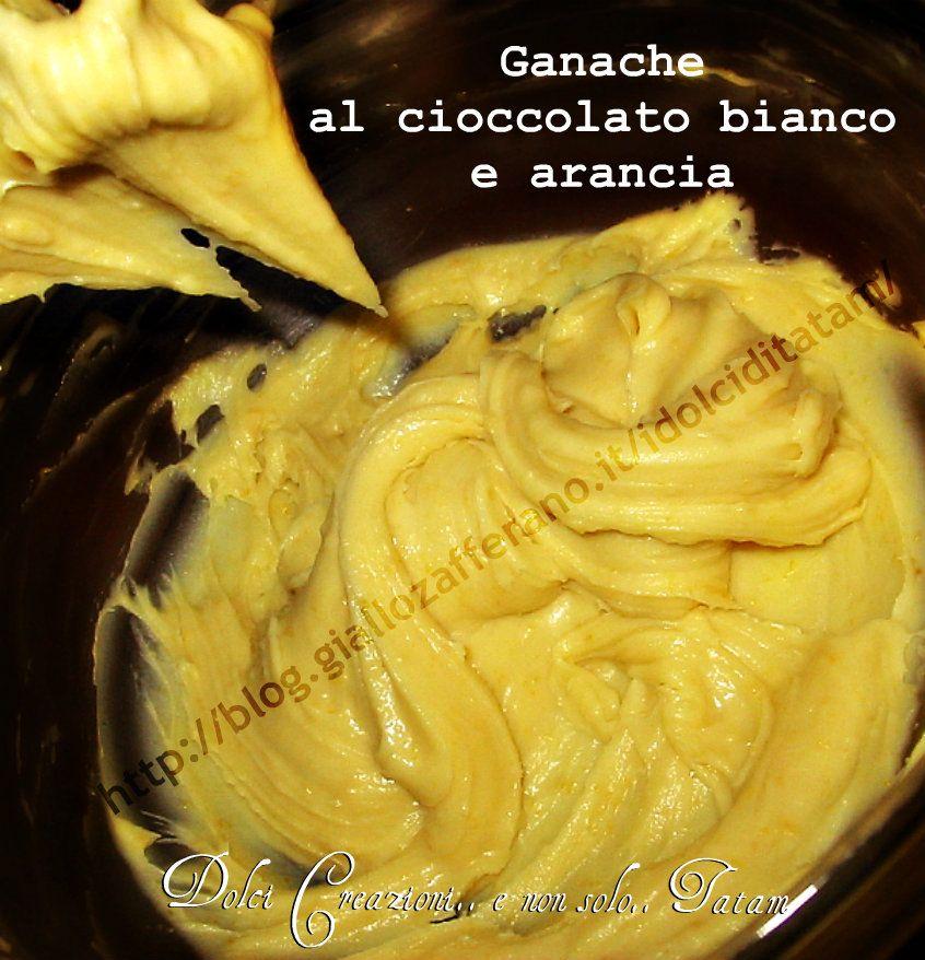 Ganache al Cioccolato Bianco e Arancia
