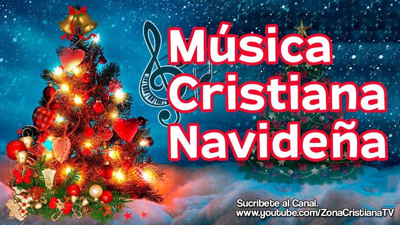 Escuchar Cancion Feliz Navidad.12 Canciones Cristianas De Navidad Musica Cristiana