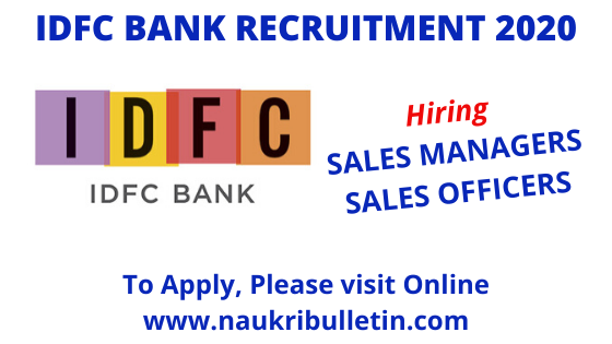Idfc Bank Recruitment 2020 Apply Online For Sales Manager Sales Officer Openings In 2020 With Images Apply