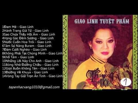 Album ; Giao Linh Tuyệt Phẩm ( VOL1 ) Tape, Band