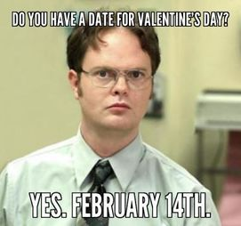 18 Reasons Why It S Better To Be Single On Valentine S Day Valentines Day Memes Valentines Memes Humor