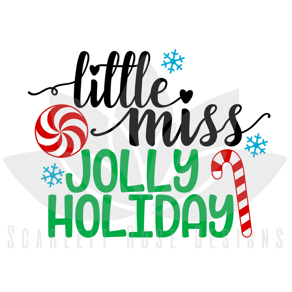 Little Miss Jolly Holiday SVG Jolly holiday, Christmas