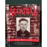 Alcatraz from Inside: The Hard Years 1942-1952 by Jim Quillen (1991)