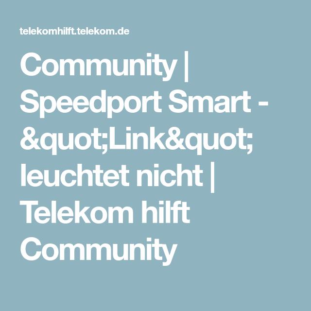 Speedport Smart Link Leuchtet Nicht Leuchten Link Telekom