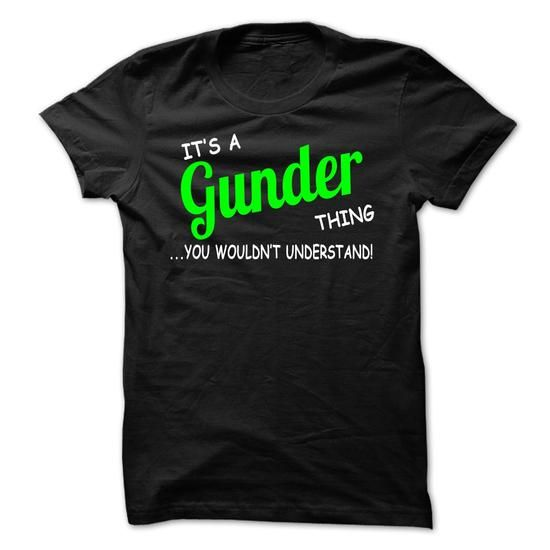 Awesome Tee Gunder thing understand ST420 Shirts & Tees