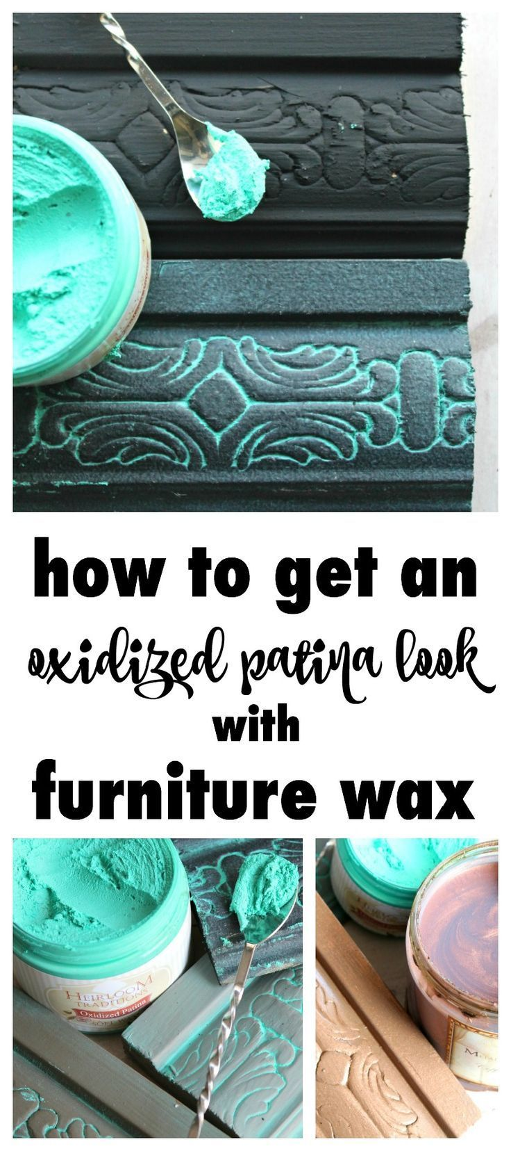 How To Get An Oxidized Patina Look With Furniture Wax . Oxidized Patina  Furniture Wax Is Made To Mimic The Look Of The Bluish Hue Nature Creates On  Crusty, ...