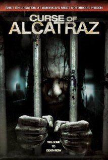 Curse Of Alcatraz 2007 Alcatraz Alcatraz Prison Full Movies