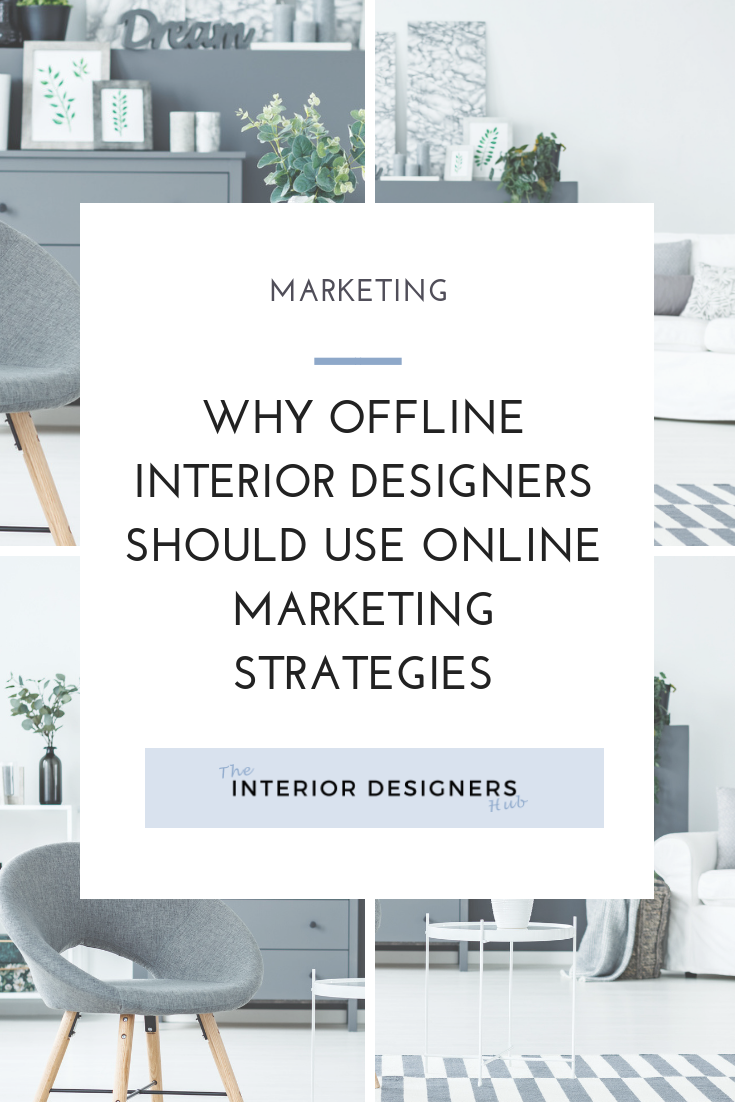 Why Offline Interior Designers Should Use Online Marketing