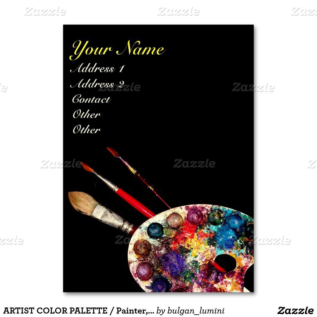 Artist Color Palette Painter Fine Art Materials Business Card Zazzle Com In 2021 Art Materials Color Palette Art