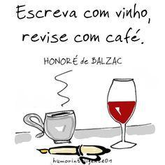 Não consigo confirmar que a fala é de Balzac, mas funciona. :-)