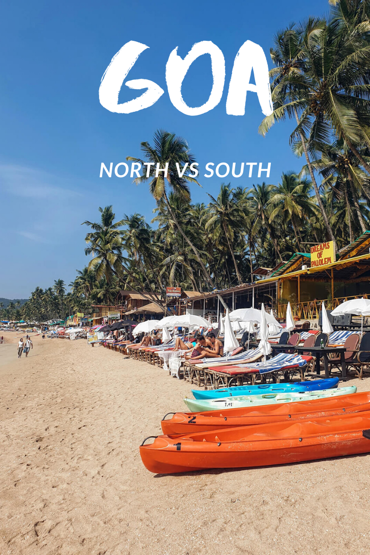 North Goa Versus South Goa: Which Is Best? | While I'm Young