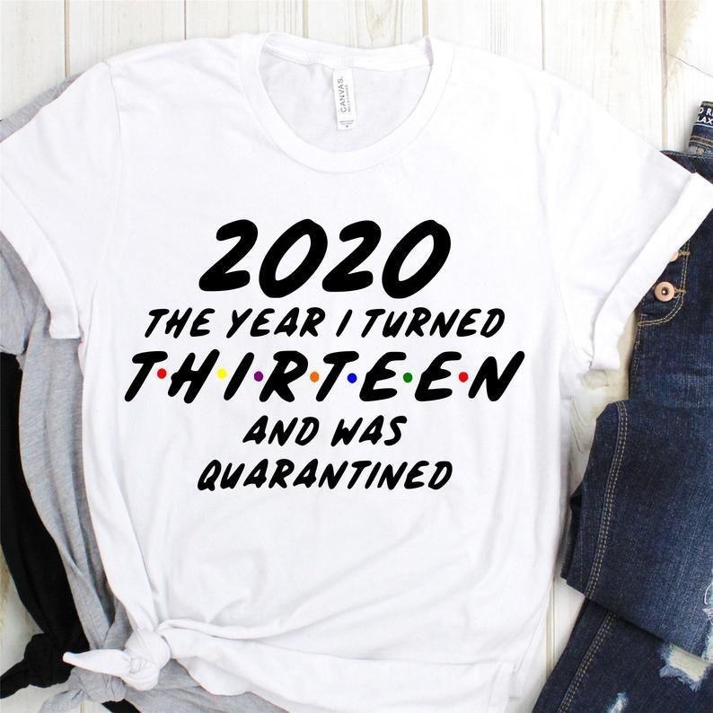 Thirteen and Quarantined svg 2020 Quarantined svg Thirteen