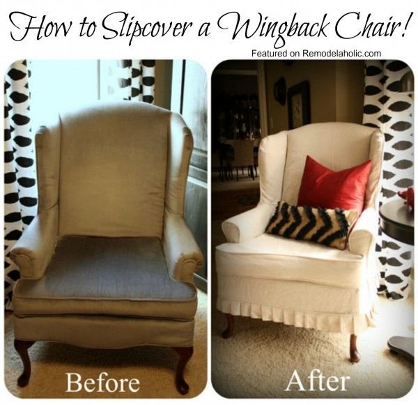 Beautiful How To Slipcover A Wingback Chair. | Remodelaholic