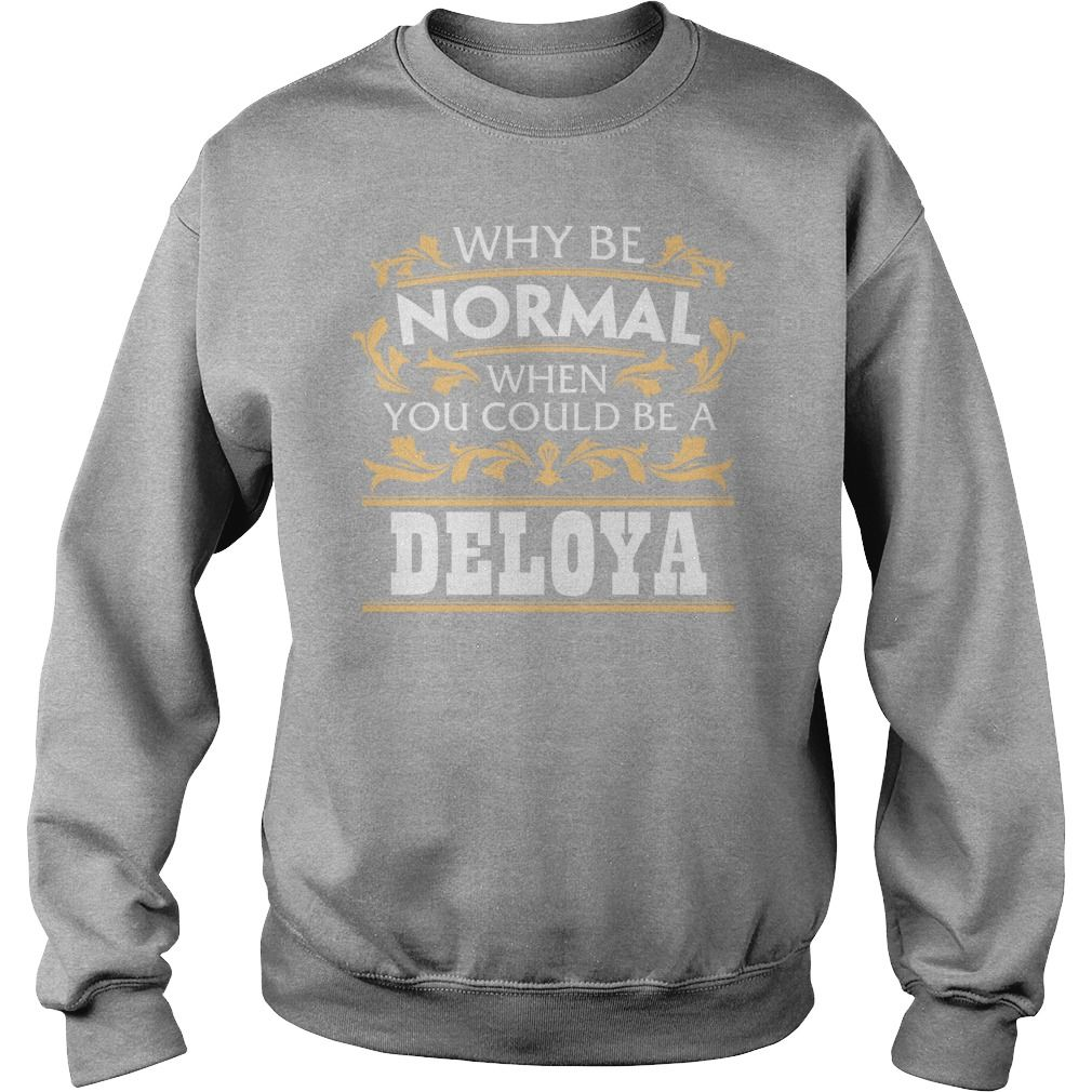 Love DELOYA Tshirt #gift #ideas #Popular #Everything #Videos #Shop #Animals #pets #Architecture #Art #Cars #motorcycles #Celebrities #DIY #crafts #Design #Education #Entertainment #Food #drink #Gardening #Geek #Hair #beauty #Health #fitness #History #Holidays #events #Home decor #Humor #Illustrations #posters #Kids #parenting #Men #Outdoors #Photography #Products #Quotes #Science #nature #Sports #Tattoos #Technology #Travel #Weddings #Women