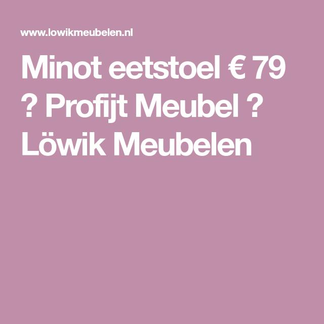 Minot eetstoel € 79,95 ⋆ Profijt Meubel ⋆ Löwik Meubelen