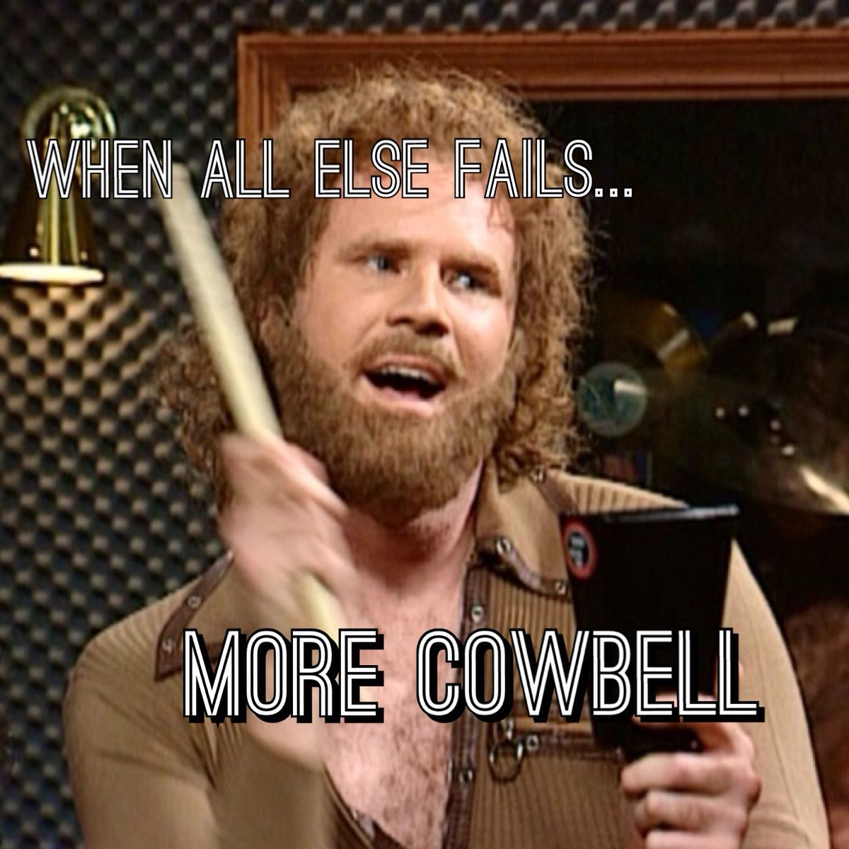 When All Else Fails More Cowbell Best Snl Skits More Cowbell Cow Bell